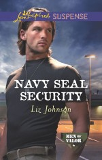 Navy Seal Security by Liz Johnson