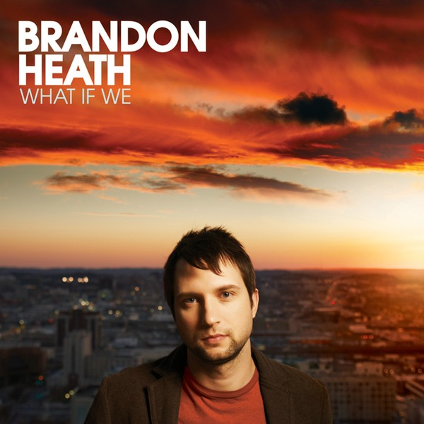 brandon-heath-what-if-we