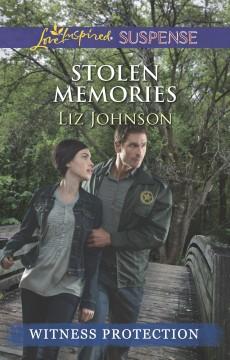 Stolen Memories by Liz Johnson