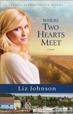Where Two Hearts Meet by Liz Johnson